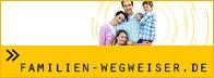 Externer Link: Titelgrafik der Homepage www.familien-wegweiser.de. Bild-Collage mit einer lachenden Familie, dem Text Familienwegweiser und einer Hand eines Kleinkindes, die eine erwachsene Hand festhält.
